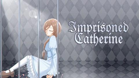 【密室逃脱】Imprisoned Catherine (被囚禁的凯瑟琳)